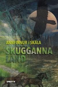Skugganna land Annfinnur í Skála