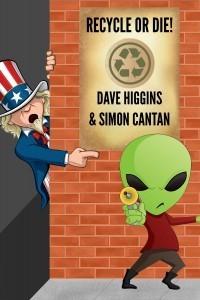 Recycle Or Die  by  Dave  Higgins