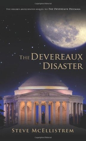 The Devereaux Disaster (Susquehanna Virus #2)  by  Steve McEllistrem