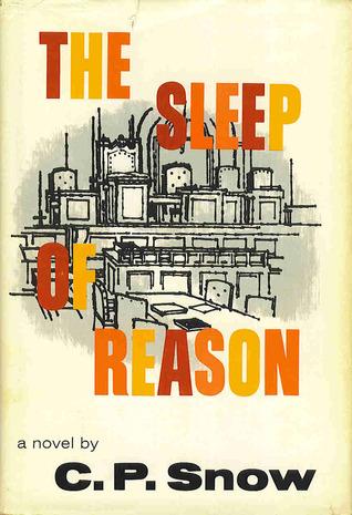 The Sleep of Reason C.P. Snow