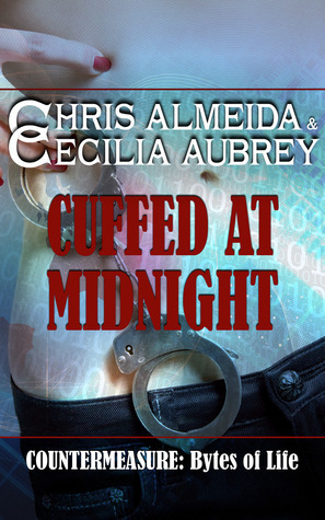 Cuffed at Midnight  by  Chris Almeida