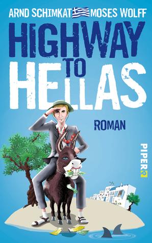 Highway to Hellas Arnd Schimkat