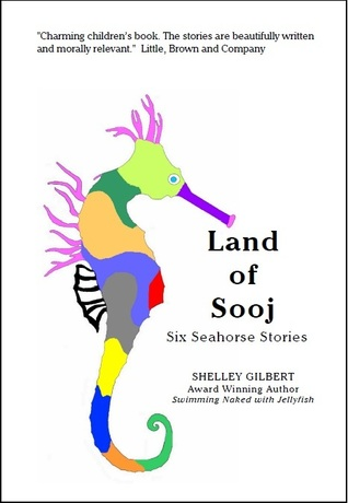 Land of Sooj  by  Shelley Gilbert