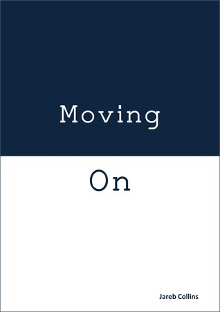 Moving On Jareb Collins