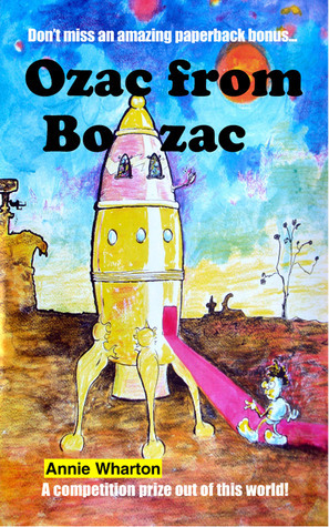 Ozac from Bozac  by  Annie Wharton