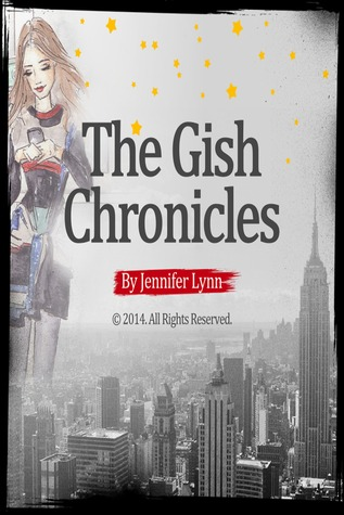 The Gish Chronicles Volume 4: Time to Think, Time to Drink Jennifer Lynn