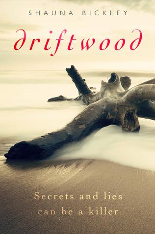 Driftwood (Mystery/suspense novella) Shauna Bickley
