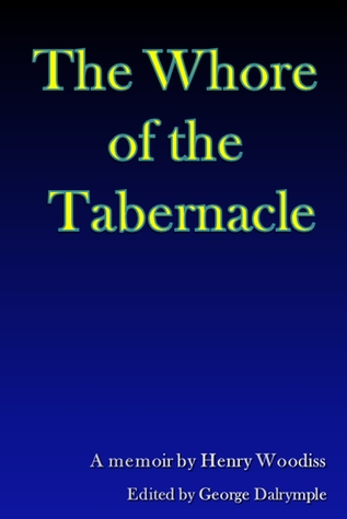 The Whore of the Tabernacle  by  George Dalrymple