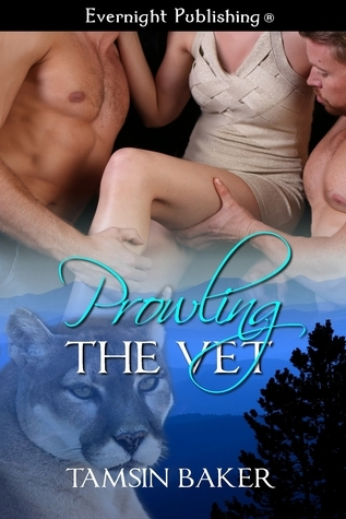 Prowling the Vet  by  Tamsin Baker