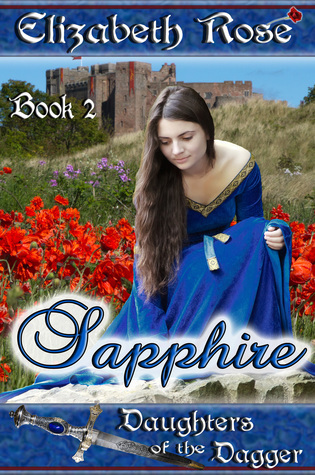 Sapphire (Daughters of the Dagger #2)  by  Elizabeth Rose
