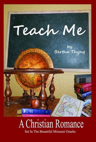 Teach Me  by  Bertha Thyng
