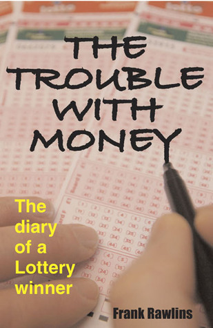 The Trouble With Money Frank Rawlins
