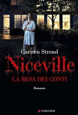 Niceville: La resa dei conti Carsten Stroud