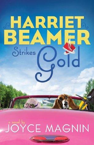 Harriet Beamer Strikes Gold (Harriet Beamer Series)  by  Zondervan
