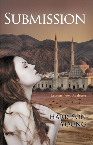 Submission (Lessons From the Desert #1) Harrison Young
