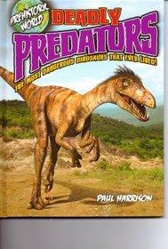 Prehistoric World: Deadly Predators Paul Harrison