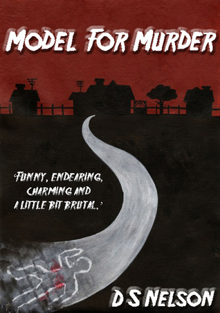 Model For Murder (Blake Hetherington Mysteries, #3)  by  D.S. Nelson