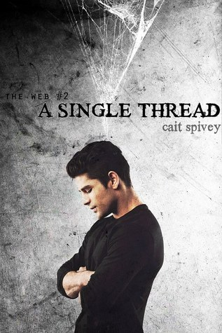 A Single Thread (The Web #2) Cait Spivey