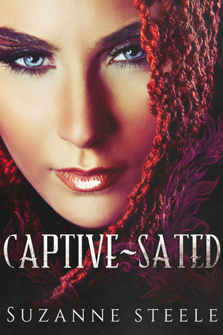 Captive-Sated (Captive-Sated #1) Suzanne Steele
