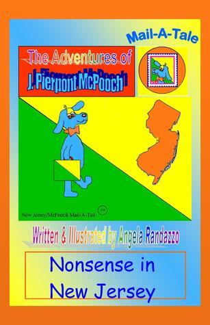 New Jersey/McPooch Mail-A-Tale:Nonsense in New Jersey Angela Randazzo