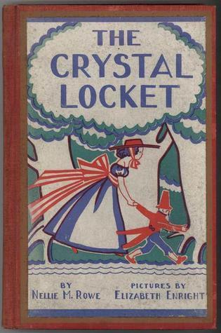 The Crystal Locket  by  Nellie M. Rowe