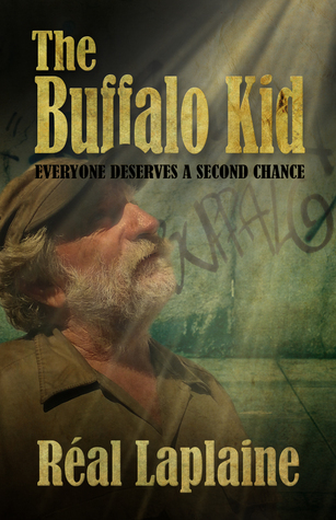 The Buffalo Kid (Volume 2)  by  Réal Laplaine