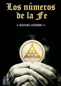 Los números de la fe  by  Rafael Ayerbe