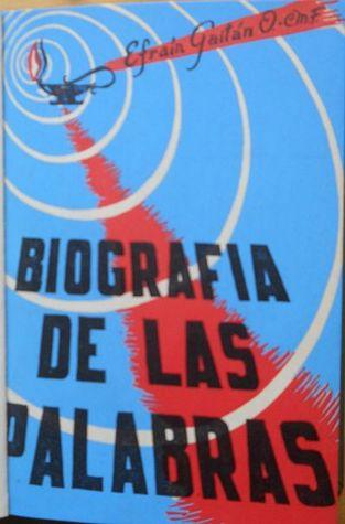 Biografía de las palabras  by  Efraim Gaitan Orjuela