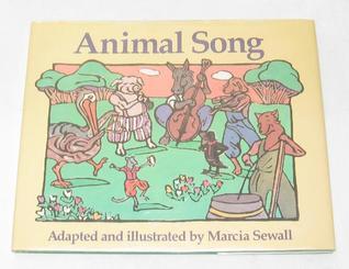 Animal Song Marcia Sewall