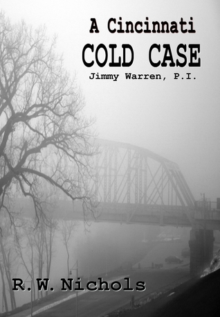 A Cincinnati Cold Case R. W. Nichols