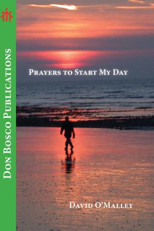 Prayers to Start My Day David OMalley