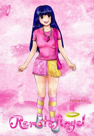 Remote Angel Volume 1  by  Yennie Fer