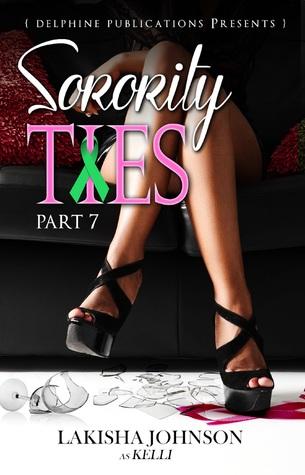 Sorority Ties Part 7 Lakisha Johnson