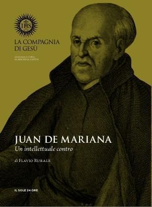 Juan De Mariana - Un intellettuale contro Flavio Rurale