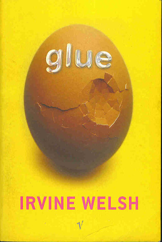Glue Irvine Welsh