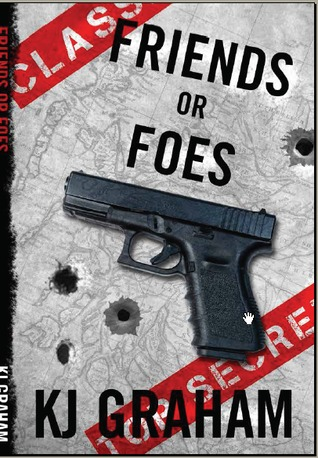 Friends or Foes  by  K.J. Graham