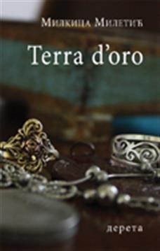 Terra dOro  by  Milkica Miletić