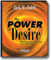 The Power of Desire Jack Zufelt