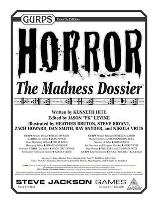 GURPS Horror - The Madness Dossier  by  Kenneth Hite
