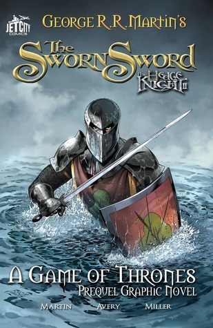 The Sworn Sword (The Hedge Knight, #2)  by  George R.R. Martin