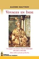 Voyage en Inde, Un voyageur russe découvre l'Inde des Maharadjas: 1841-1843 et 1844-1846 Aleksei Saltykov
