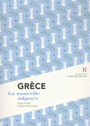 Grèce - La nouvelle odyssée Adéa Guillot