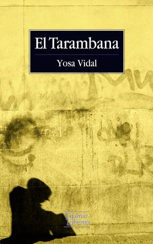 El Tarambana  by  Yosa Vidal