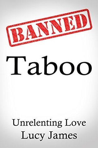 Taboo: Unrelenting Love Lucy    James