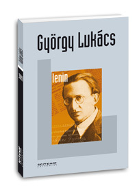 Lenin: um estudo sobre a unidade de seu pensamento  by  György Lukács