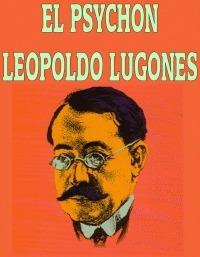 El psychon Leopoldo Lugones