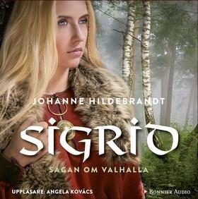 Sigrid (Sagan om Valhalla, #4) Johanne Hildebrandt