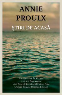 Știri de acasă  by  Annie Proulx