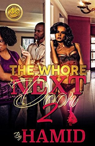 The Whore Next Door: 2  by  Hamid