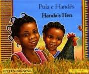Pula E Hands / Handas Hen [Bilingual Aalbanian-English]  by  Eileen Browne